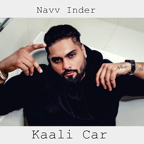 Kaali Car Navv Inder