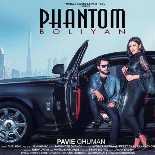 Phantom Boliyan Pavie Ghuman