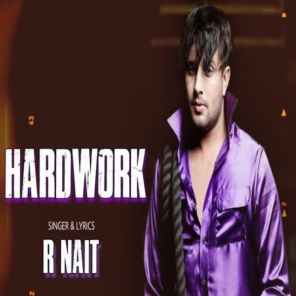 Hard Work R Nait