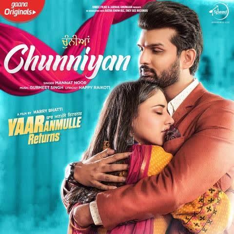 https://cover.djpunjab.org/47843/300x250/Chunniyan_(Yaar_Anmulle_Returns)_Mannat_Noor.jpg
