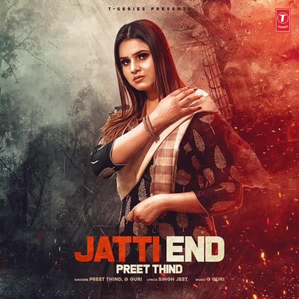 Jatti End Preet Thind