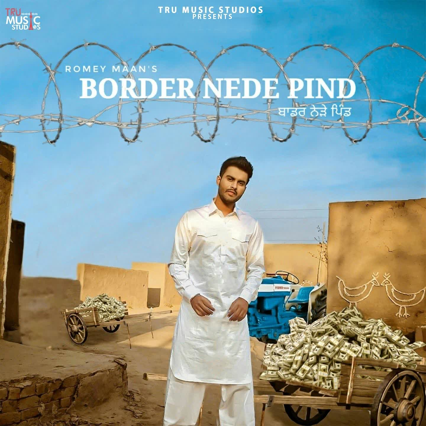 Border Nede Pind Romey Maan