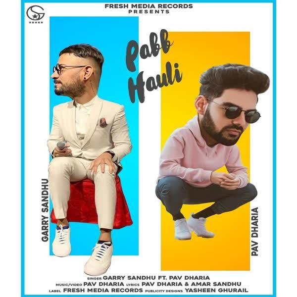 Pabb Hauli Garry Sandhu mp3 song - DjPunjab