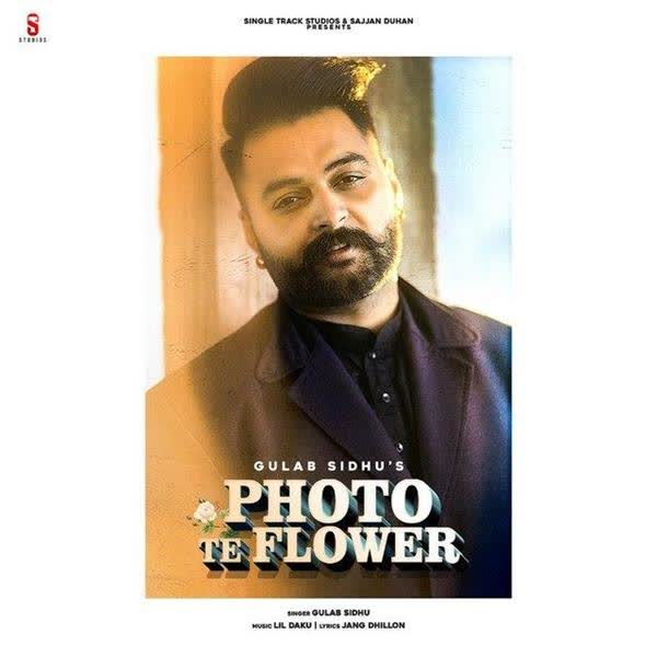 https://cover.djpunjab.org/48067/300x250/Photo_Te_Flower_Gulab_Sidhu.jpg