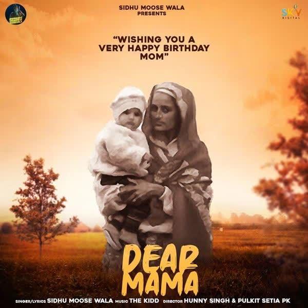 Dear Mama Sidhu Moose Wala