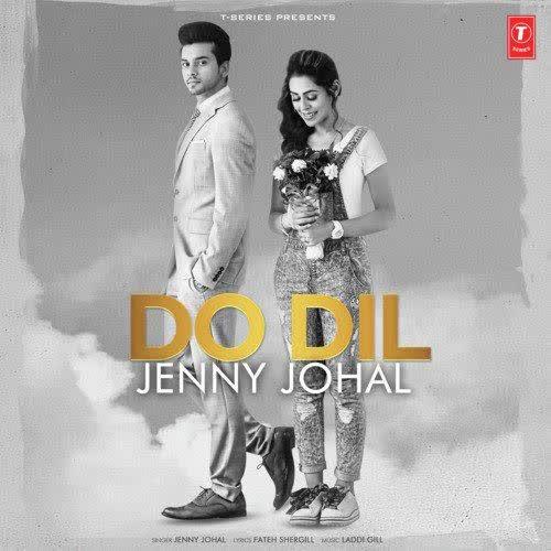 Do Dil Jenny Johal
