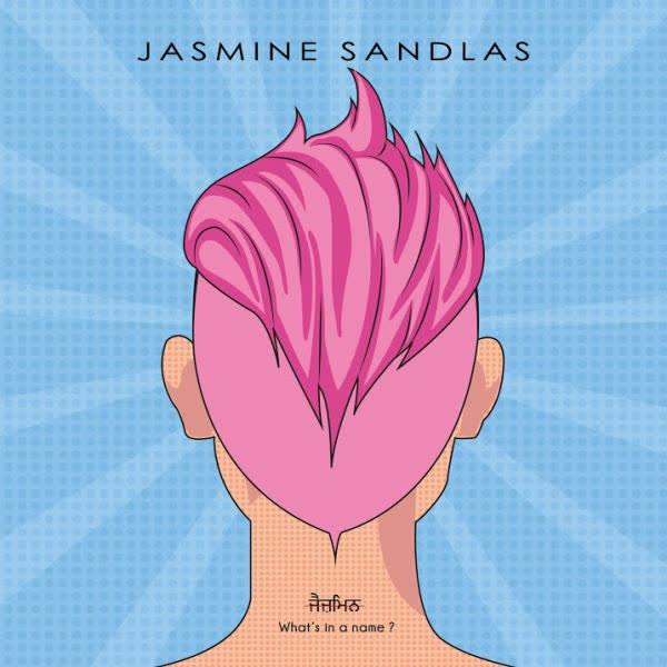 https://cover.djpunjab.org/48329/300x250/Whats_In_A_Name_Jasmine_Sandlas.jpg