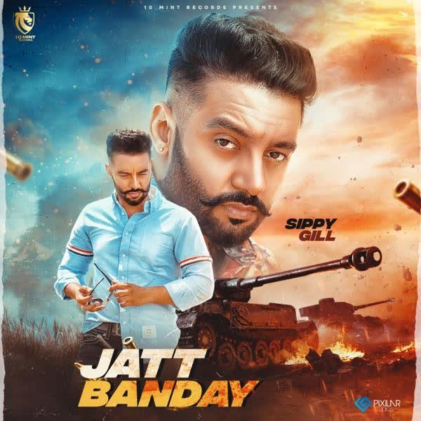 Jatt Banday Sippy Gill