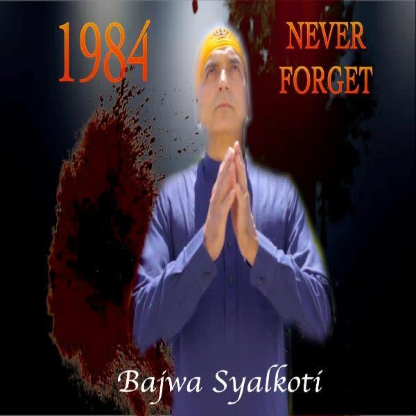 https://cover.djpunjab.org/48405/300x250/1984_Never_Forget_Bajwa_Syalkoti.jpg