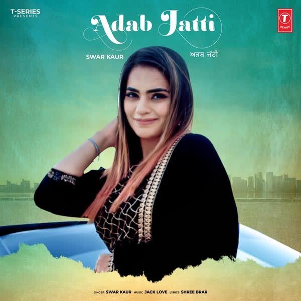 Adab Jatti Swar Kaur