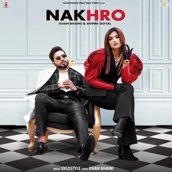 https://cover.djpunjab.org/48482/300x250/Nakhro_Khan_Bhaini.jpg