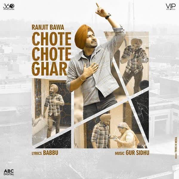 Chote Chote Ghar Ranjit Bawa
