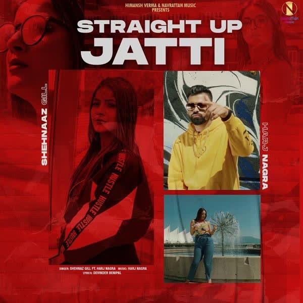 Straight Up Jatti Shehnaz Gill
