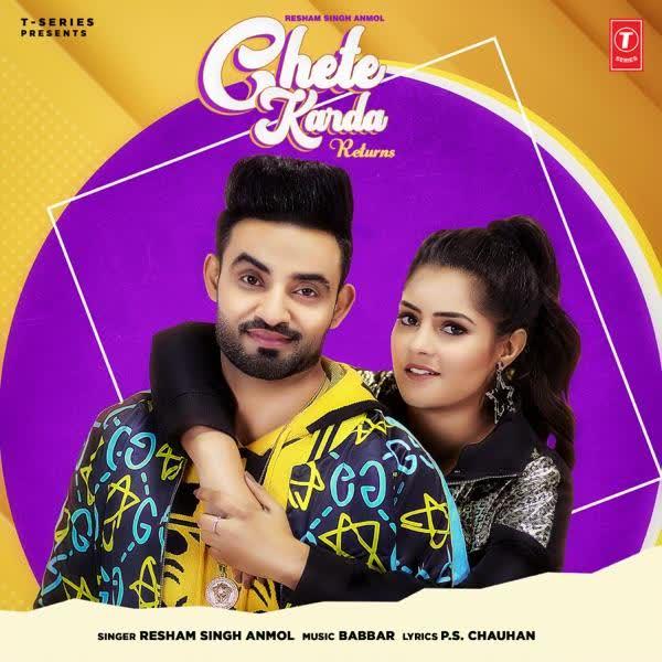Chete Karda Returns Resham Singh Anmol