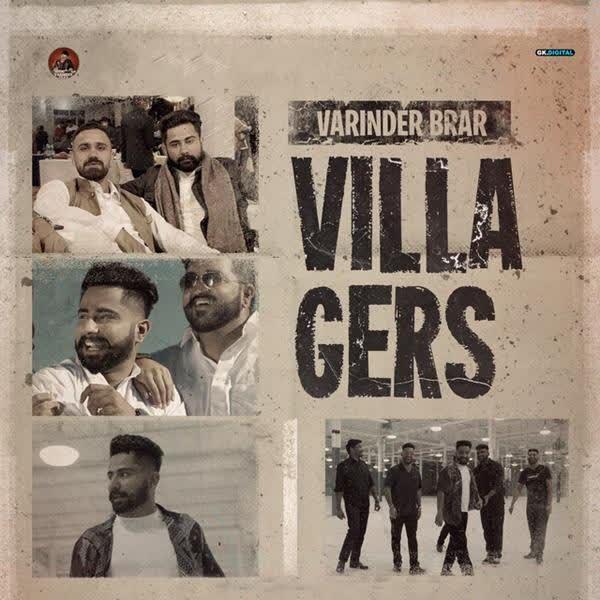Villagers Varinder Brar