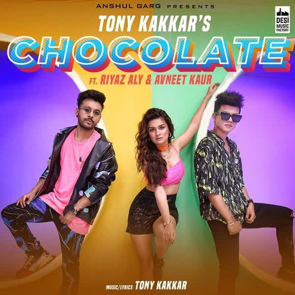 Chocolate Tony Kakkar