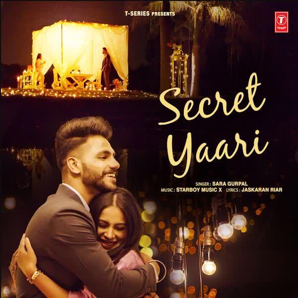 Secret Yaari Sara Gurpal