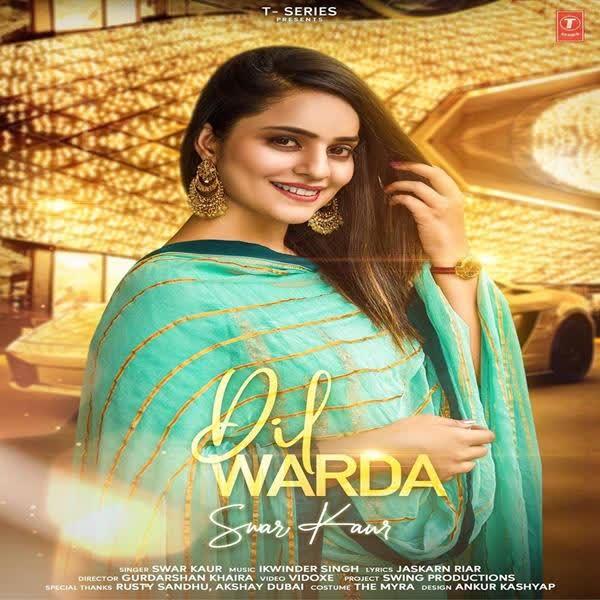 Dil Warda Swar Kaur