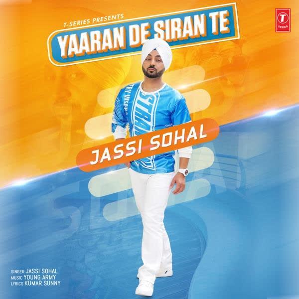 Yaaran De Siran Te Jassi Sohal