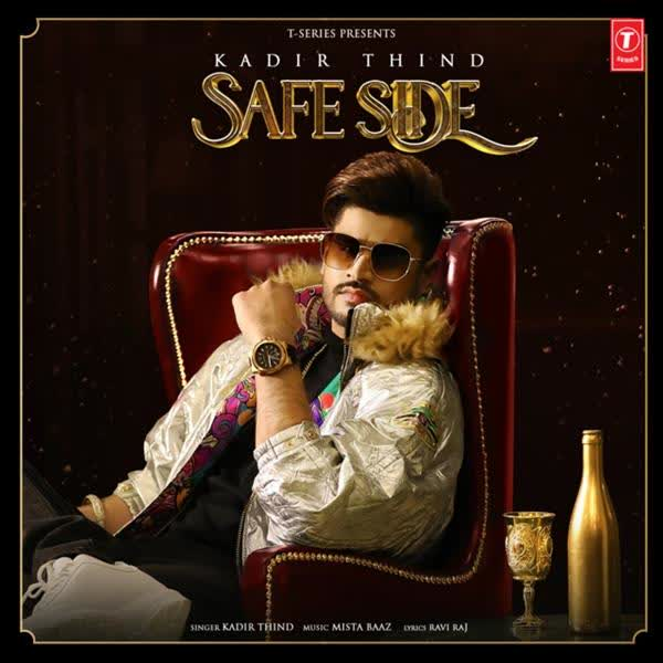 Safe Side Kadir Thind