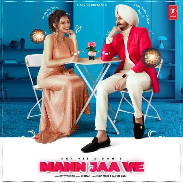 Mann Jaa Ve Kay Vee Singh