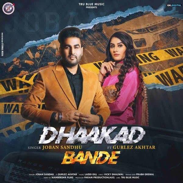 Dhaakad Bande Joban Sandhu