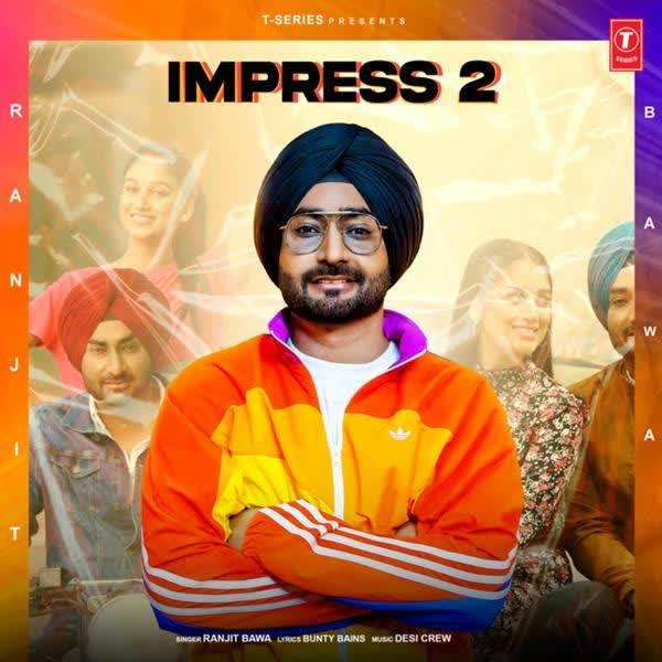 Impress 2 Ranjit Bawa