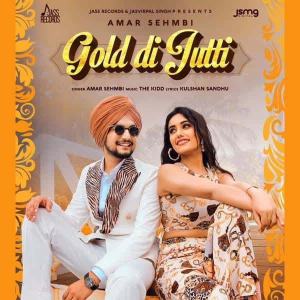 Gold Di Jutti Amar Sehmbi