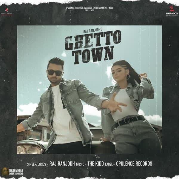 Ghetto Town Raj Ranjodh