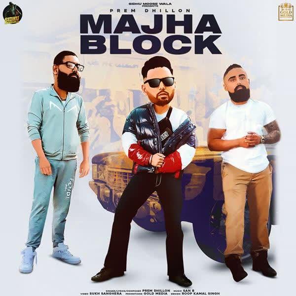 Majha Block Prem Dhillon