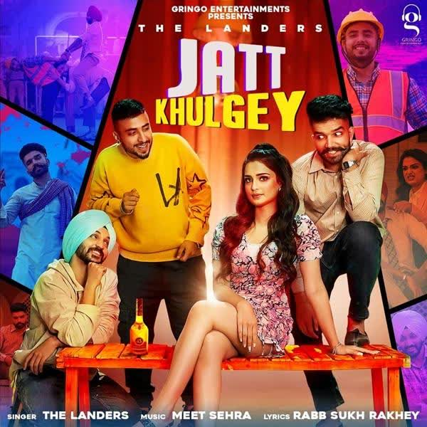 Jatt Khulgey The Landers