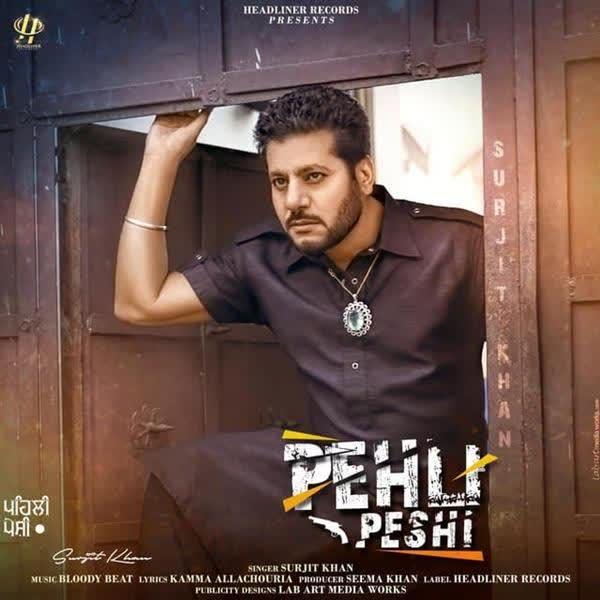 Pehli Peshi Surjit Khan