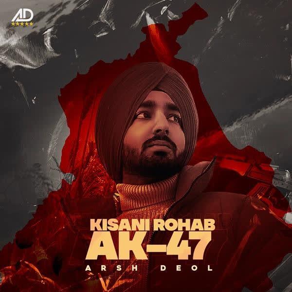Kisani Rohab AK47 Arsh Deol