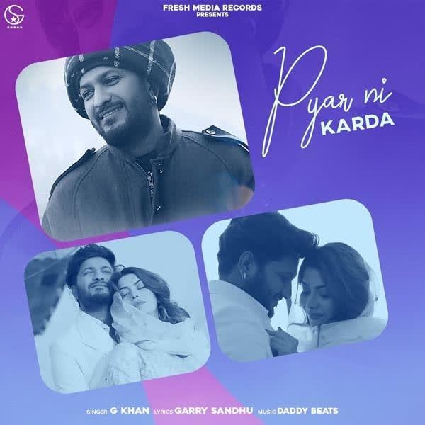 Pyar Ni Karda G Khan