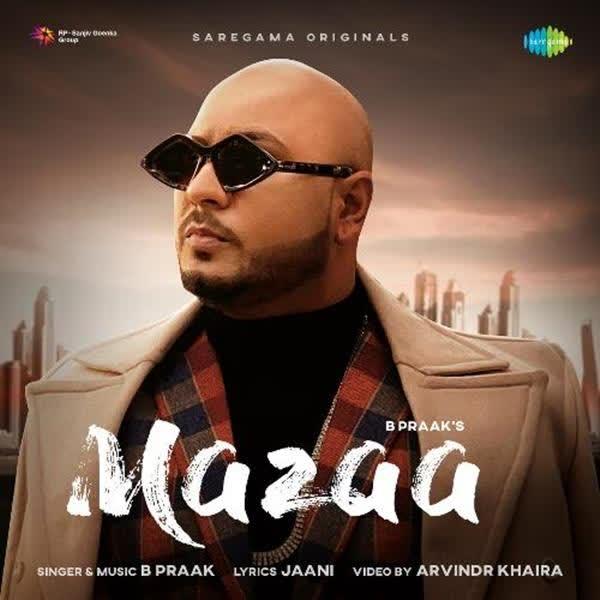 Mazaa B Praak