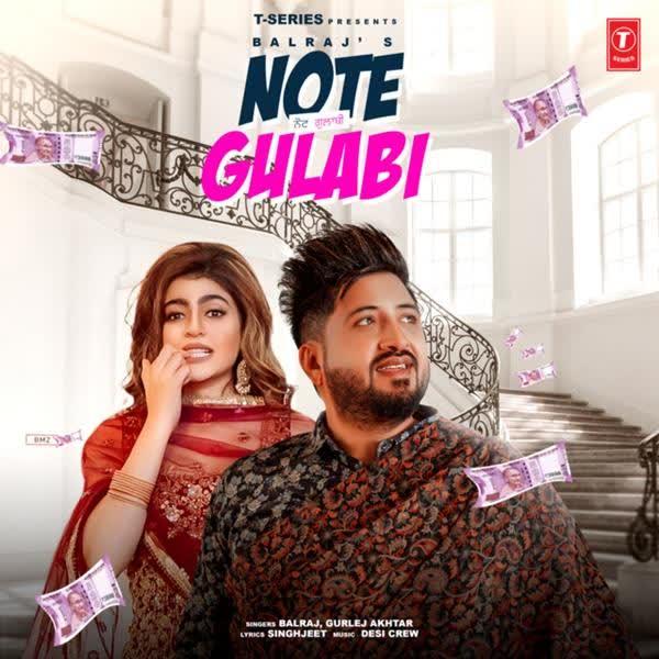 Note Gulabi Balraj