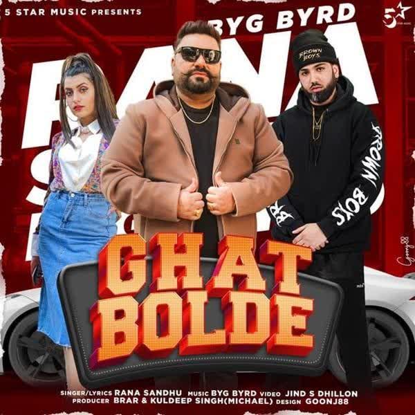 Ghat Bolde Rana Sandhu