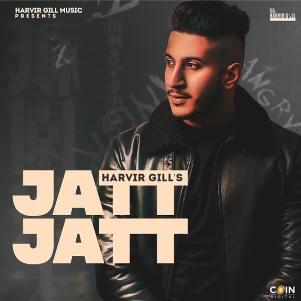 Jatt Jatt Harvir Gill