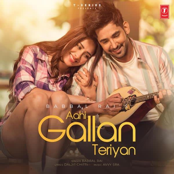https://cover.djpunjab.org/49841/300x250/Aahi_Gallan_Teriyan_Babbal_Rai.jpg
