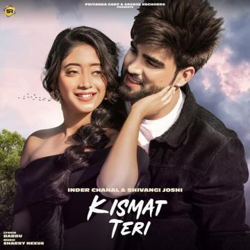 Kismat Teri Inder Chahal  Mp3 song download Download
