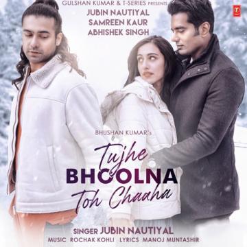 https://cover.djpunjab.org/49989/300x250/Tujhe_Bhoolna_Toh_Chaaha_Jubin_Nautiyal.jpg