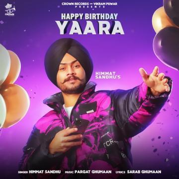 Happy Birthday Yaara Himmat Sandhu Mp3 Song