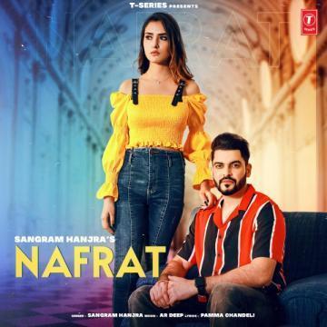 Nafrat Sangram Hanjra Mp3 Song