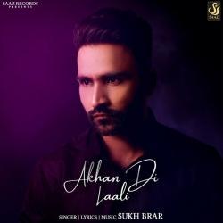 https://cover.djpunjab.org/50191/300x250/Akhan_Di_Laali_Sukh_Brar.jpg