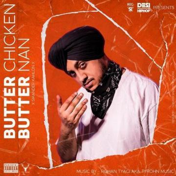 Butter Chicken Butter Nan (BCBN) Sikander Kahlon