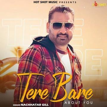 Tere Bare About You Nachhatar Gill