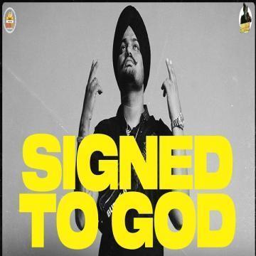 Signed To God Sidhu Moose Wala