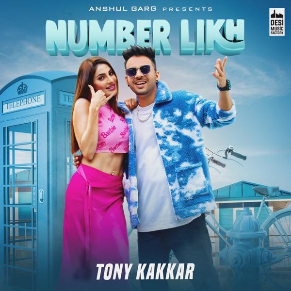 Number Likh Tony Kakkar