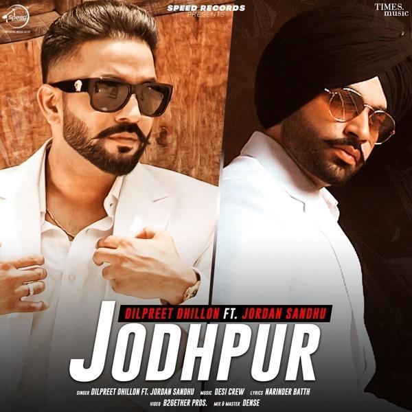 Jodhpur Dilpreet Dhillon Mp3 Song Download