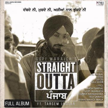 Straight Outta Punjab Gopi Waraich